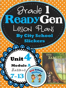 Ready Gen: Lesson Plans for First Grade: Unit 4 A Lessons 7 to 13
