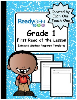 ReadyGen First Read of the Lesson Extended Student Respons