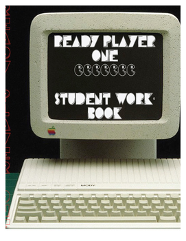 Ready Player 1: Reading Questions, Activities. Chap 10 unt