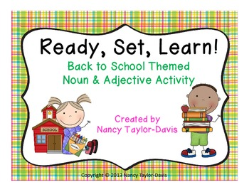 Ready, Set, Learn!  A Back to School Themed Noun & Adjecti