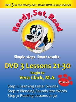 DVD 3 in the Ready, Set, Read: DVD Lesson Series, Lessons 21-30