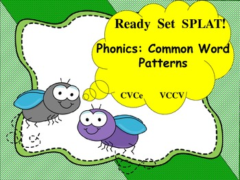 Ready Set SPLAT! CVCe and VCCV