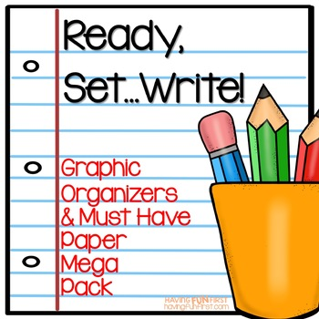 Ready, Set...Write Graphic Organizers and writing Paper MEGA Pack