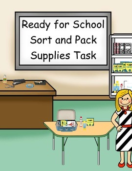Ready for School Sort and Pack Supplies Task