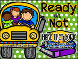 Ready or Not: Here They Come (Back to School ELA AND MATH