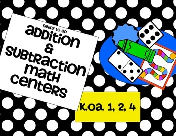 Ready to Go Addition and Subraction Math Centers K.OA.1 an