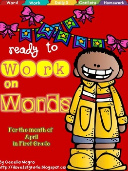Ready to Work on Words - April Word Work 1st Grade