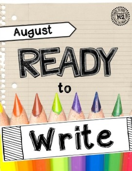 Ready to Write August {Monthly Writing Pages}