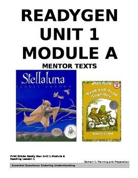 ReadyGEN 1st Grade: Unit 1, Module A, CCLS/Danielson Align
