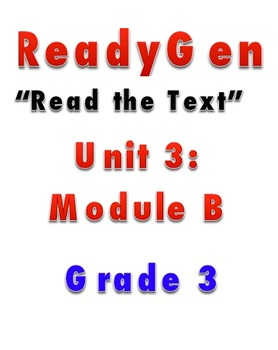 ReadyGEN READ THE TEXT 3B Gr 3 Lesson Plans *DANIELSON FORMAT*