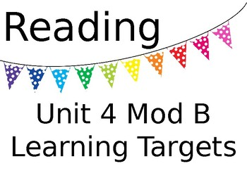ReadyGEN Unit 4 Mod B Reading and Writing Learning Target Posters
