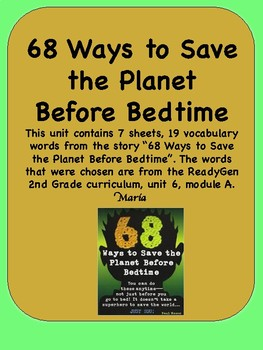 ReadyGen 68 Ways to Save the Planet Before Bedtime Vocabul
