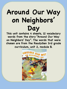 ReadyGen Around Our Way on Neighbors Day Vocabulary 3rd gr