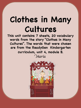 ReadyGen Clothes in Many Cultures Vocabulary Kindergarten