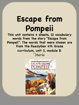 ReadyGen Escape from Pompeii Vocabulary 4th Grade Unit 3 Module B