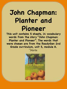 ReadyGen John Chapman: Planter and Pioneer Voc 2nd Grade U