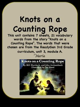 ReadyGen Knots on a Counting Rope Vocabulary 3rd Grade Uni