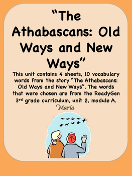 ReadyGen The Athabascans:Old Ways and New Ways 3rd Grade U