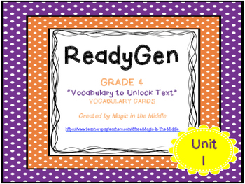 "ReadyGen ""Vocabulary to Unlock Text"" Vocabulary Cards - UN"