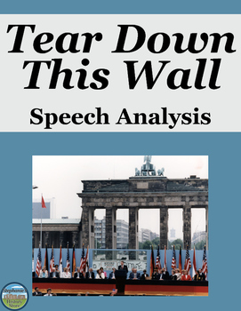 Reagan's Tear Down This Wall Speech Analysis