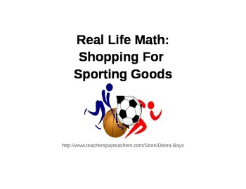 Real Life Math:  Shopping For Sporting Goods