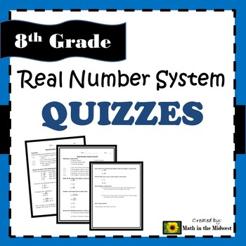 8.NS.A.1, 8.EE.A.2 Real Number System - Quiz
