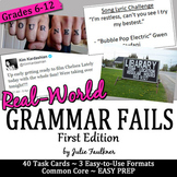Grammar Fails in Real World, Proofreading, Task Cards, 1st