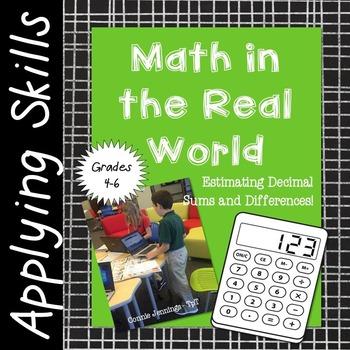 Real World Math - Estimating Decimal Sums