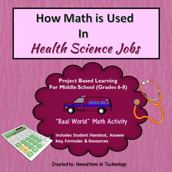 Real World Math - How Math is Used in Health Service & Med