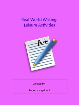 Real Writing- Leisure Activities (poems, journals, persona