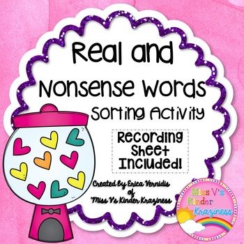 Real and Nonsense Word Sort Activity *FREEBIE*