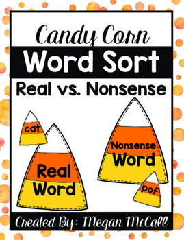 Real and Nonsense Word Sort (Halloween Edition--Candy Corn)