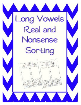 Real or Nonsense Word Sort - Long Vowel