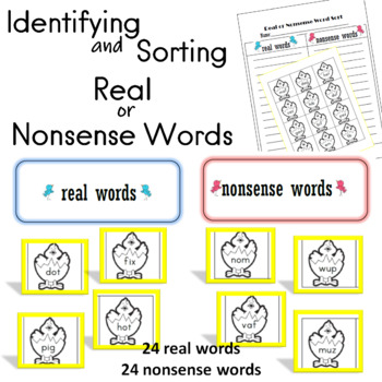 Identifying and Sorting Real or Nonsense Words