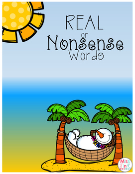 Real or Nonsense Words!