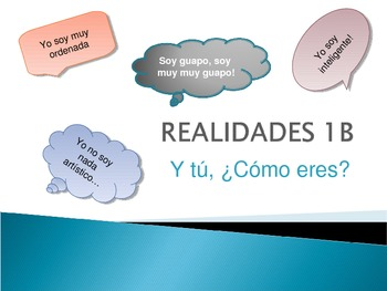 Realidades 1 - 1B Vocabulary and Verbo SER