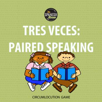 "Realidades 3 vocabulary practice circumlocution game ""tres"