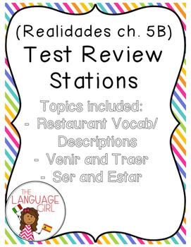 Realidades 5B Test Review Stations (restaurant vocab/venir
