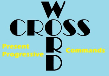 Realidades 6B Grammar Crossword Puzzle (Commands and Prese