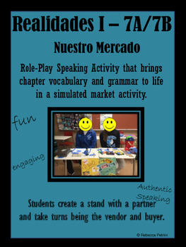 Realidades I 7A/7B  - Authentic Speaking Activity - Market