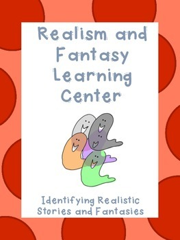 Realism & Fantasy Learning Center activity