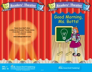 Really Good Readers'  Theater: Good Morning, Ms. Botts!