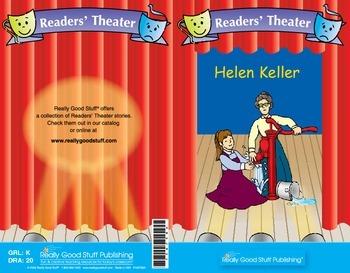 Really Good Readers' Theater:   Helen Keller