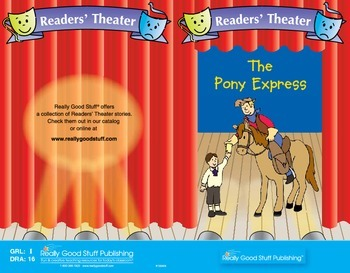 Really Good Readers' Theater:  The Pony Express