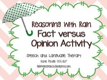 Reasoning With Rain: Facts versus Opinions in Writing (Spe