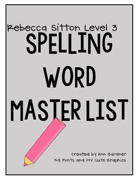 Rebecca Sitton - Level 3 - Master Spelling Word List