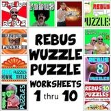 "Rebus ""Wuzzle"" Puzzle Worksheet BUNDLE (WORKSHEETS 1 through 10)"