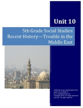 Recent History, Trouble in the Middle East--5th Grade Soci