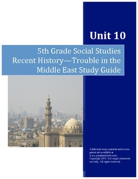 Recent History, Trouble in the Middle East Study Guide--5t