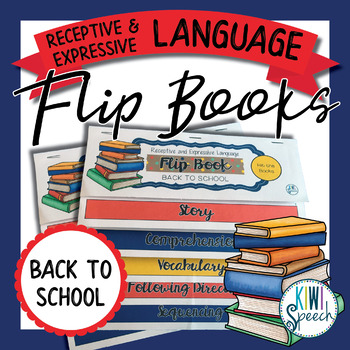Receptive & Expressive Language Flip Books {BACK TO SCHOOL}